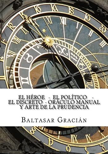 El Heroe - El Politico - El: Gracian, Baltasar