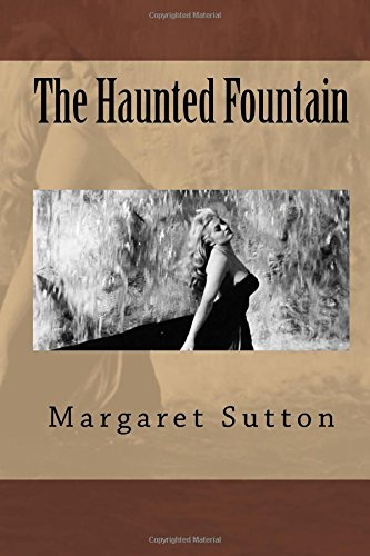 9781508471097: The Haunted Fountain