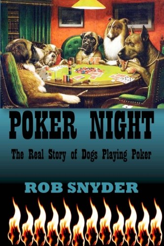 9781508471356: Poker Night: The Real Story of Dogs Playing Poker
