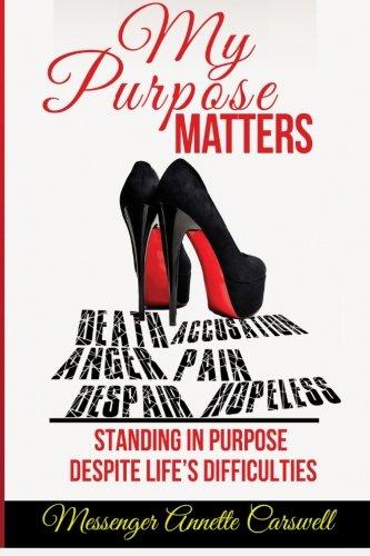 9781508472179: My Purpose Matters