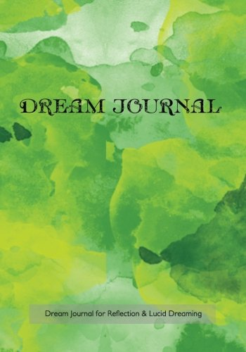 Dream Journal for Reflection and Lucid Dreaming: Inspiration and Art