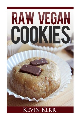 9781508475811: Raw Vegan Cookies: Raw Food Cookie, Brownie, and Candy Recipes.