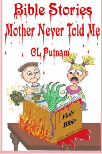 9781508475903: Bible Stories Mother Never Told Me