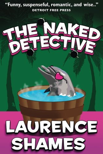 9781508476023: The Naked Detective (Key West Capers) (Volume 8)
