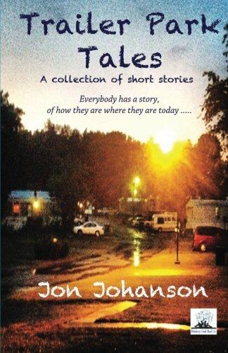 Trailer Park Tales: Johanson, Jon