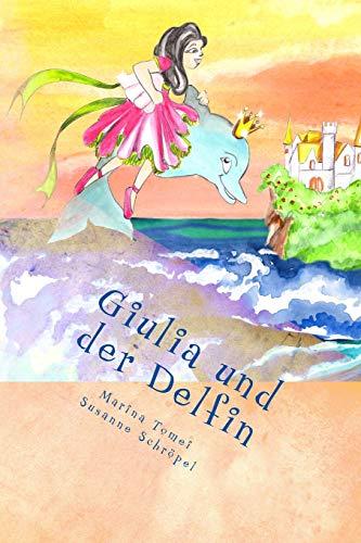 9781508478089: Giulia und der Delfin