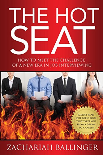 9781508479376: The Hot Seat: How to Meet the Challenge of a New Era in Job Interviewing