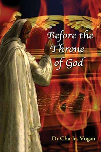 Before the Throne of God: Levites and the Firstborn Son: Vogan, Dr Charles