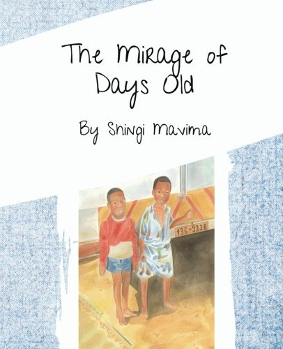 9781508481843: The Mirage of Days Old