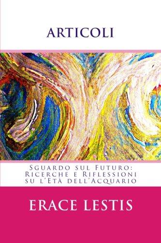 Articoli: Sguardo Sul Futuro: Ricerche E Riflessioni: Lestis, Erace