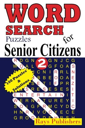 Word Search Puzzles for Senior Citizens 2 (Volume 2): Rays Publishers