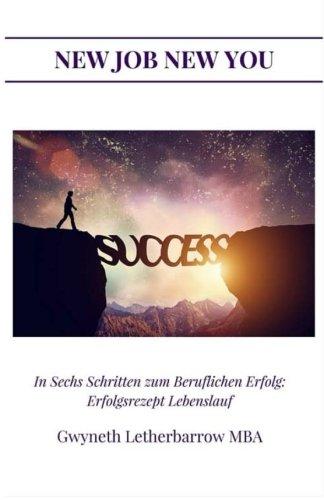 9781508486725: In Sechs Schritten zum Beruflichen Erfolg: Erfolgsrezept Lebenslauf
