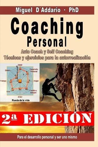 9781508486886: Coaching personal: Para el desarrollo individual y ser uno mismo - Auto Coach y Self Coaching - Técnicas y Ejercicios (Spanish Edition)