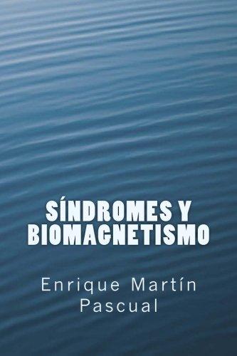 9781508487258: Síndromes y Biomagnetismo (Spanish Edition)