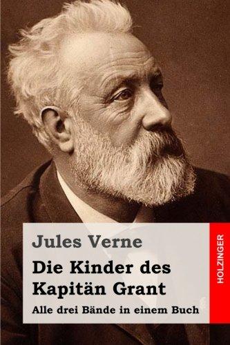 9781508489689: Die Kinder des Kapitän Grant: Alle drei Bände in einem Buch (German Edition)