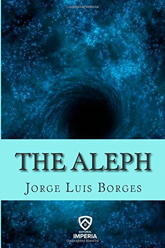 9781508490869: The Aleph