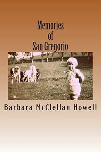 Memories of San Gregorio: Barbara McClellan Howell