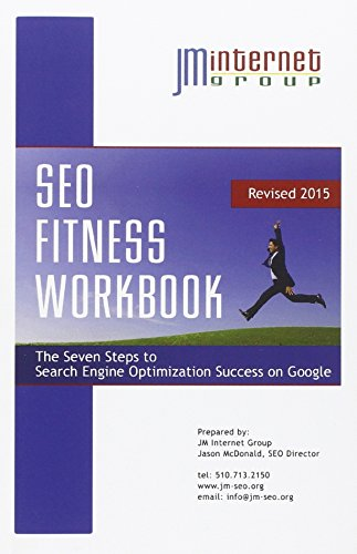 9781508492115: SEO Fitness Workbook: 2015 Edition: The Seven Steps to Search Engine Optimization Success on Google