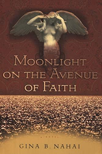 9781508493662: Moonlight on the Avenue of Faith: A Novel
