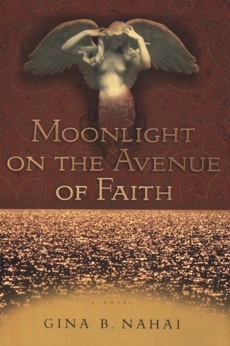 9781508493662: Moonlight on the Avenue of Faith: A Novel
