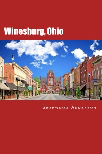 9781508494348: Winesburg, Ohio: With a critical introduction