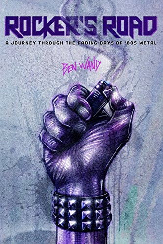 9781508494614: Rocker's Road: A Journey Through the Fading Days of 80s Metal
