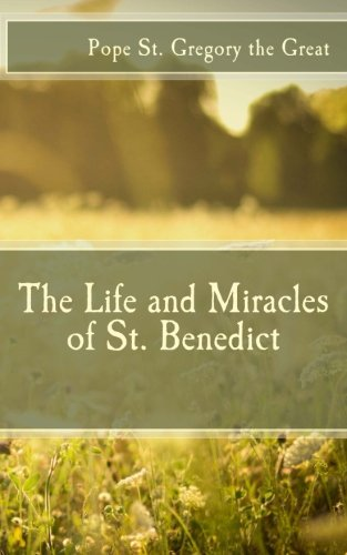 9781508496311: The Life and Miracles of St. Benedict