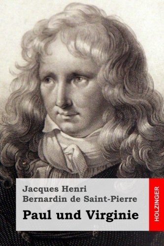 9781508496687: Paul und Virginie (German Edition)