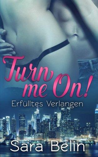 Turn Me On! (Paperback): Sara Belin