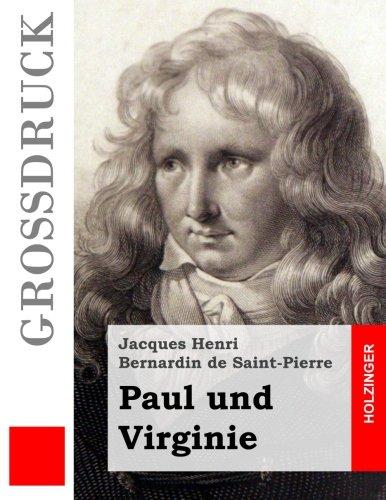 9781508496755: Paul und Virginie (Großdruck) (German Edition)