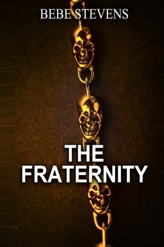 9781508497363: The Fraternity