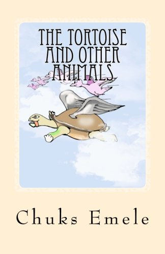 9781508497479: The Tortoise and Other Animals (The New Gong Children's Series) (Volume 1)
