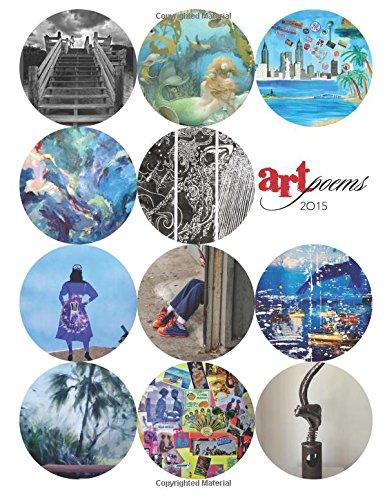 ArtPoems 2015: Art Work and Poems in Collaboration: Palmer, Jan; Stiles, Larry; Williams, Lorraine ...