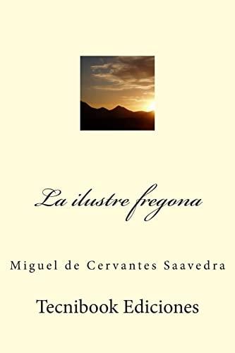 9781508498285: La ilustre fregona (Spanish Edition)