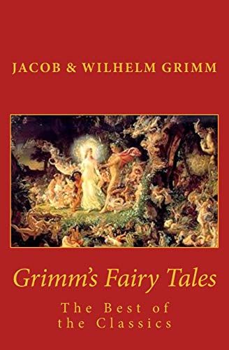 9781508499015: Grimm's Fairy Tales: The Best of the Classics
