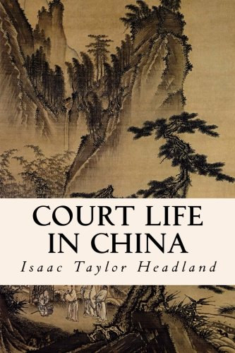 9781508499336: Court Life in China