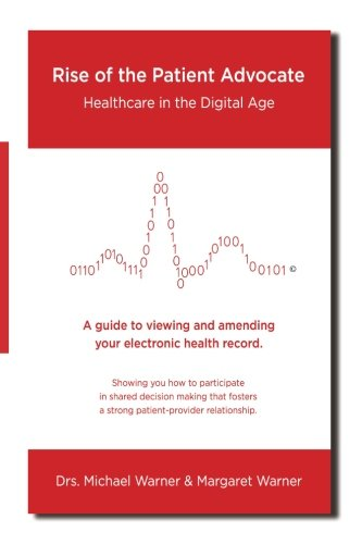 9781508499428: Rise of the Patient Advocate: Healthcare In the Digital Age