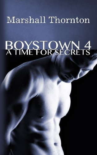 9781508501107: Boystown 4: A Time For Secrets (Boystown Mysteries) (Volume 4)