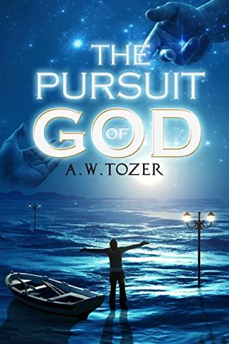 9781508507079: The Pursuit of God