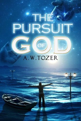 9781508507079: The Pursuit of God