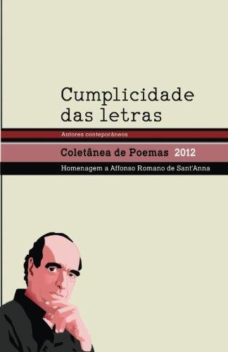 9781508507178: Cumplicidade das letras: Coletânea de escritores contemporâneos (Portuguese Edition)