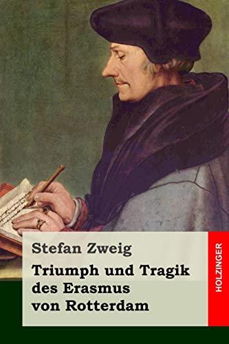 9781508508458: Triumph und Tragik des Erasmus von Rotterdam