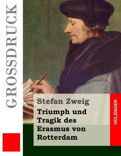 9781508508557: Triumph und Tragik des Erasmus von Rotterdam (Großdruck) (German Edition)