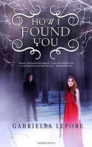 9781508508946: How I Found You