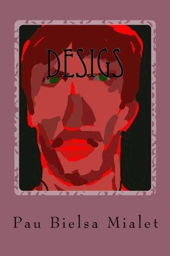Desigs (Whisqui Garrafà n) (Volume 3) (Catalan: Pau Bielsa Mialet