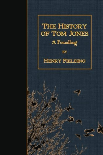 9781508509370: The History of Tom Jones: A Foundling