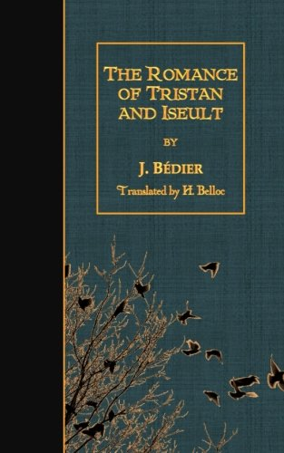 9781508509646: The Romance of Tristan and Iseult