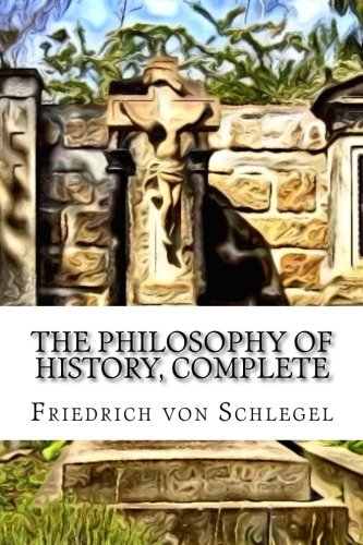 9781508509738: The Philosophy of History, Complete