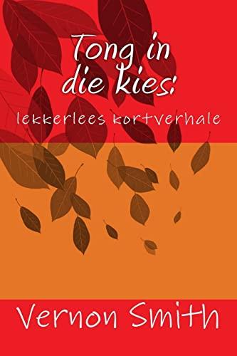 9781508510451: Tong in die kies:: lekkerlees kortverhale (Afrikaans Edition)