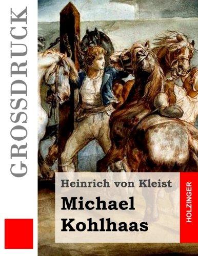 9781508510697: Michael Kohlhaas (Großdruck)